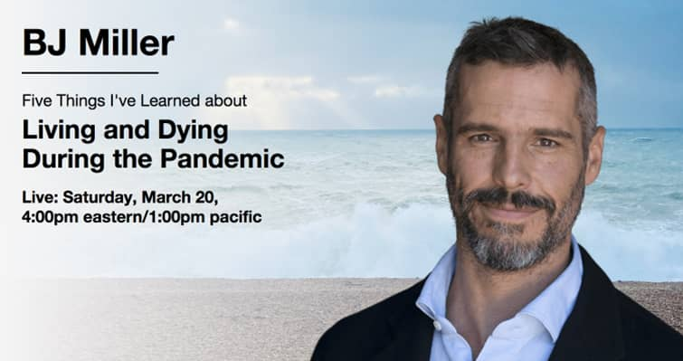 Living and Dying During the Pandemic